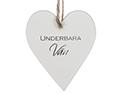"""Trähjärta med text - """"Underbara Vän"""" - à 25 kr"""